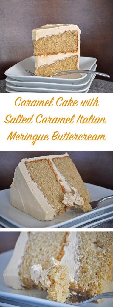Caramel Cake Salted Caramel Italian Meringue Buttercream
