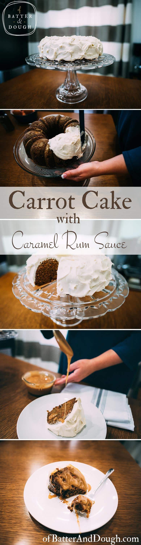Carrot cake recipe caramel rum sauce pin | ofbatteranddough.com