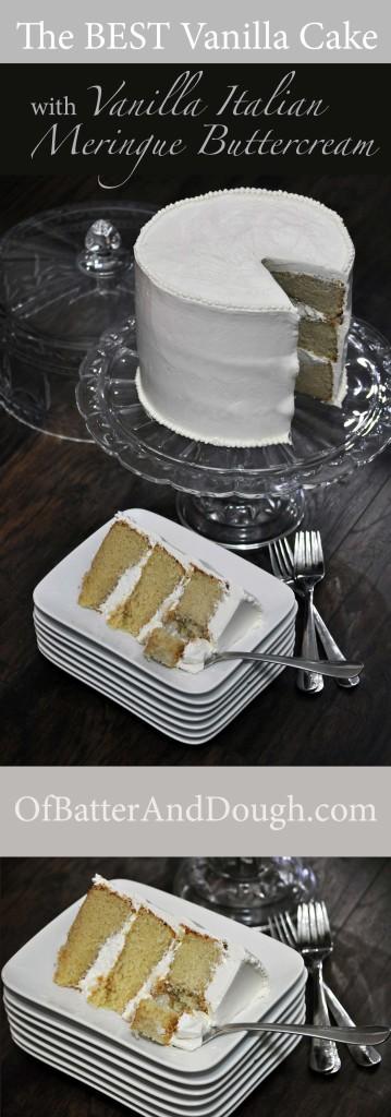 Best Vanilla Cake Recipe with Vanilla Italian Meringue Buttercream