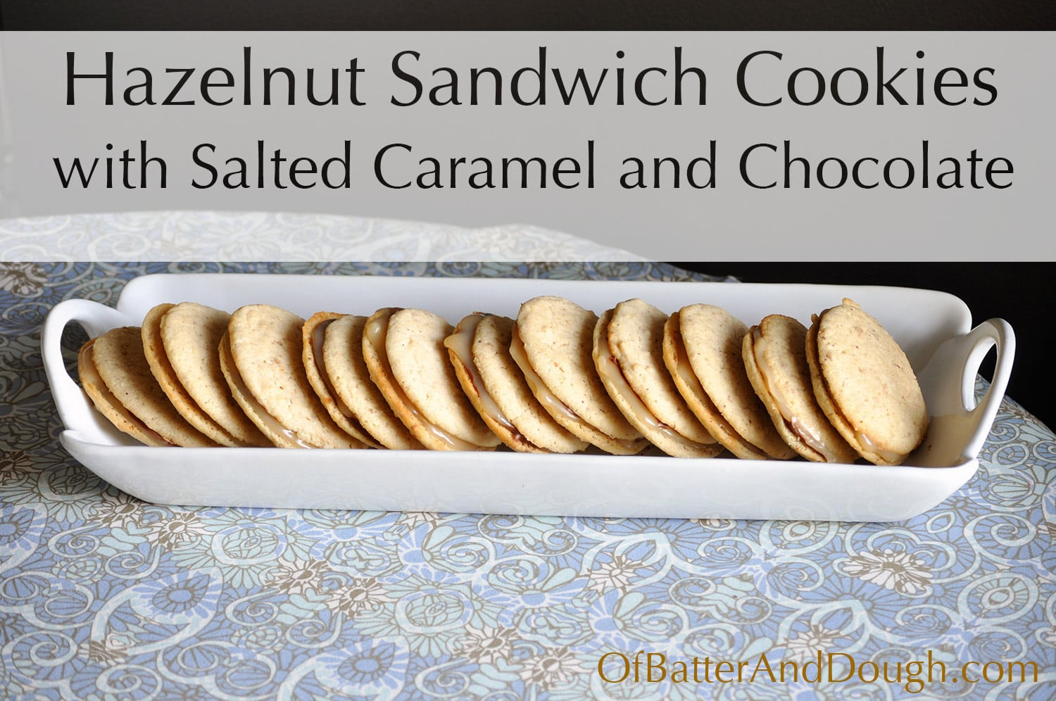 Hazelnut Sandwich Cookies Filled with Salted Caramel and Chocolate