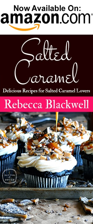 Salted Caramel Cookbook | ofbatteranddough.com