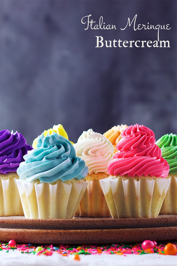 Cupcakes frosted with Italian Meringue Buttercream.