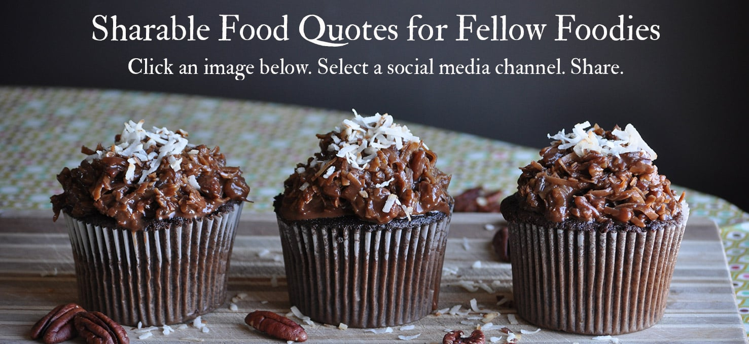 Food Quotes | ofbatteranddough.com