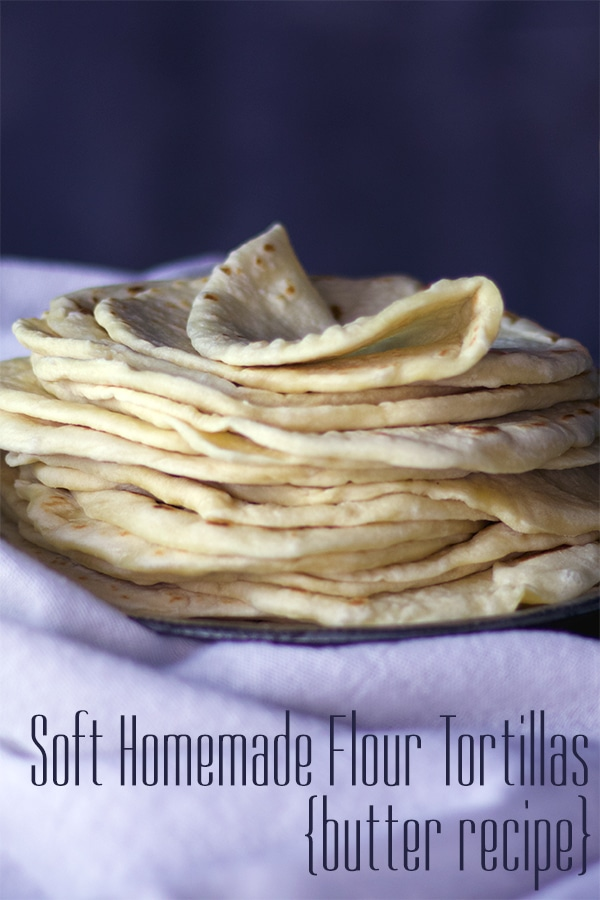 Soft Homemade Flour Tortillas Butter Recipe Of Batter And Dough