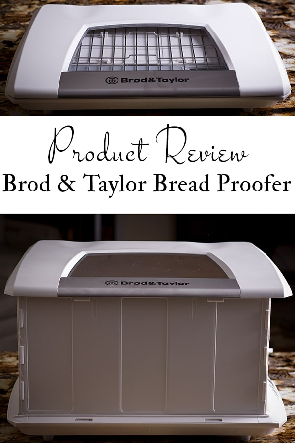 The Brod and Taylor Bread Proofer