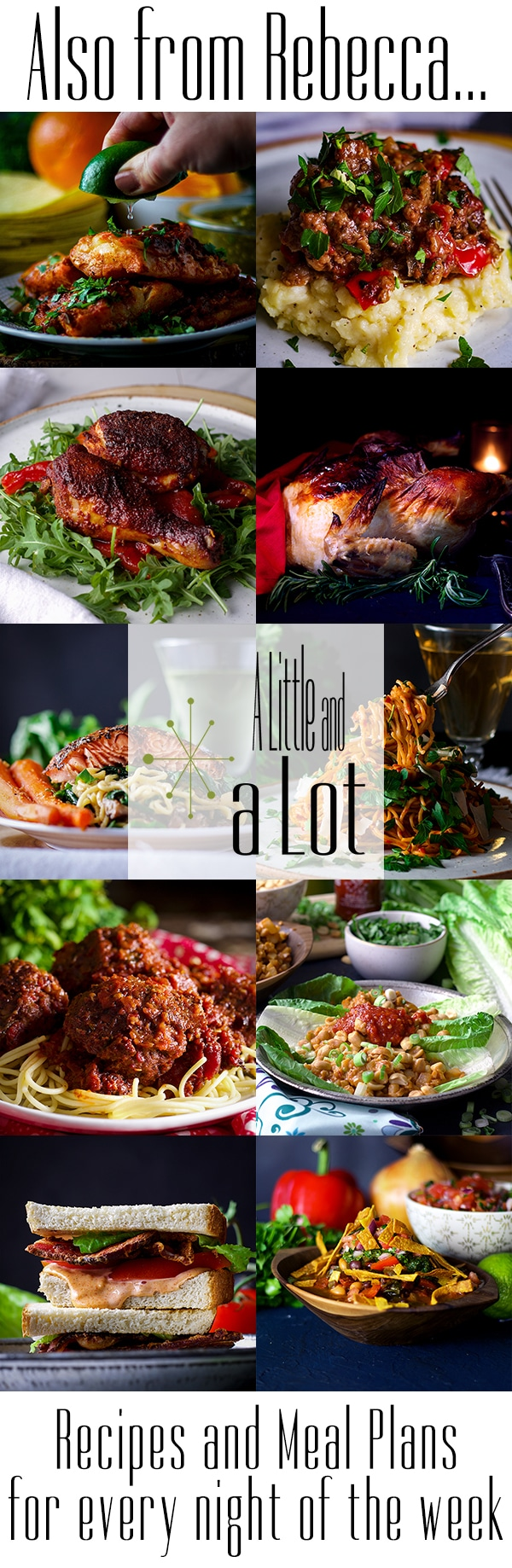 A Little and A Lot | Dinner recipes and meal plans for every night of the week.