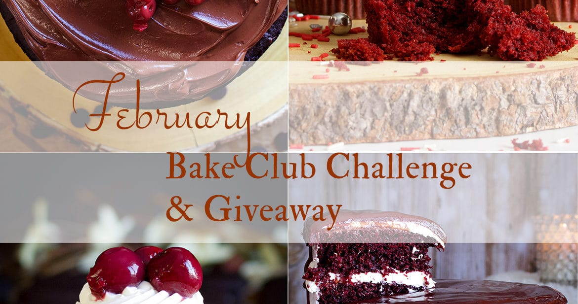 February Bake Club Challenge cakes - Black Forest cake and red velvet cake