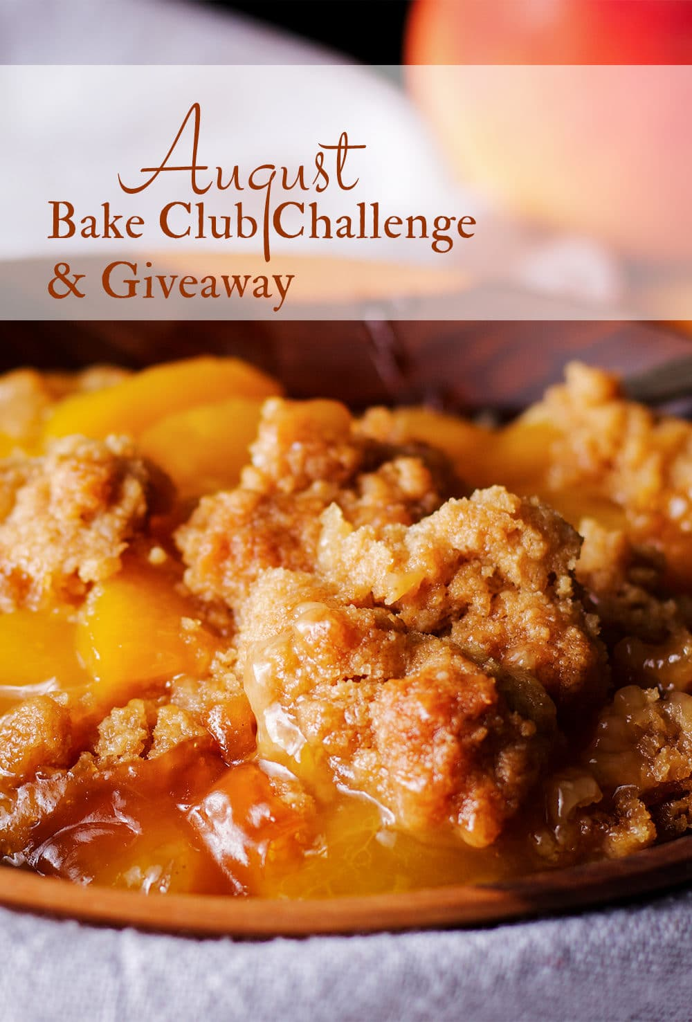 The August, 2020 Bake Club Challenge is Peach Cobbler