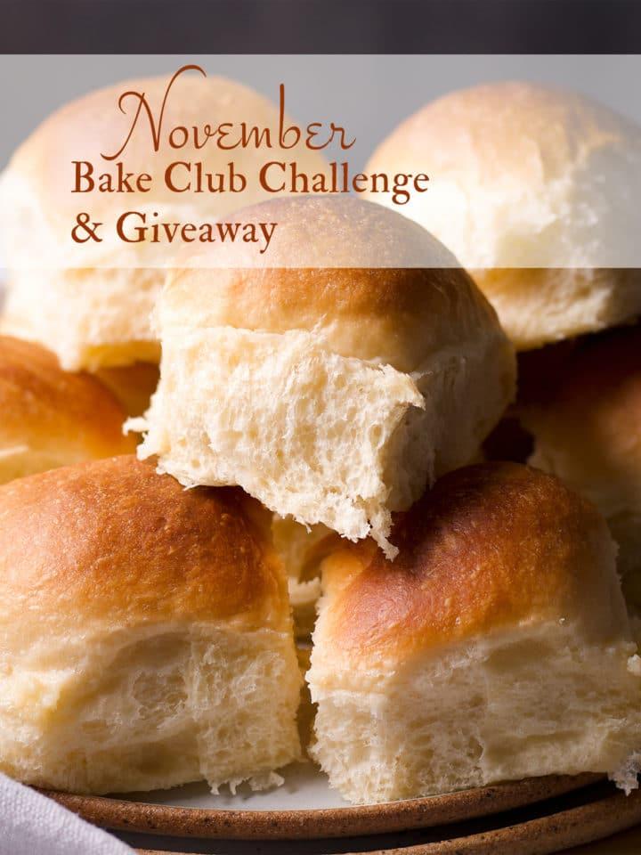 The November Bake Club Challenge recipe is Homemade Dinner Rolls