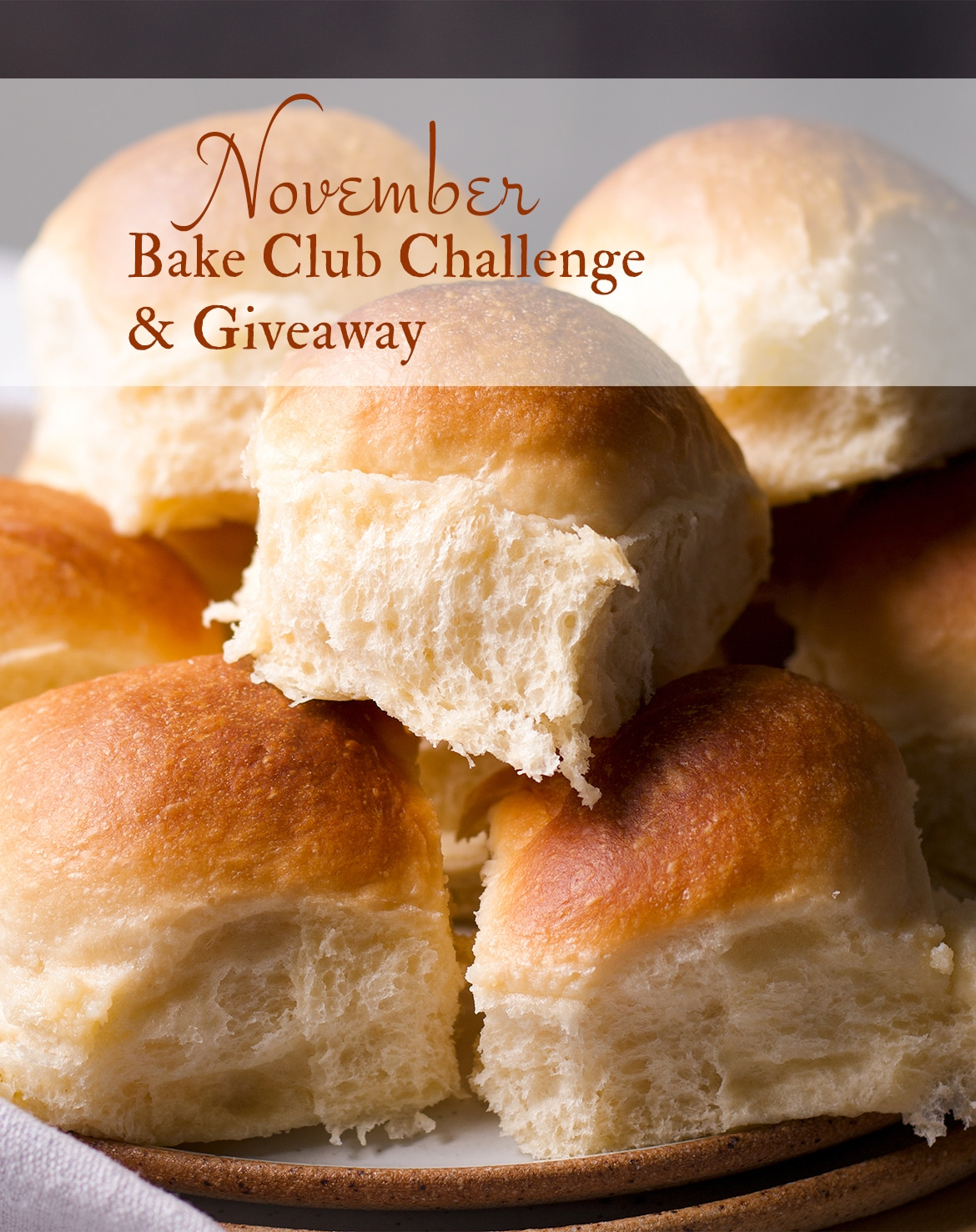 The November Bake Club Challenge recipe is Homemade Dinner Rolls