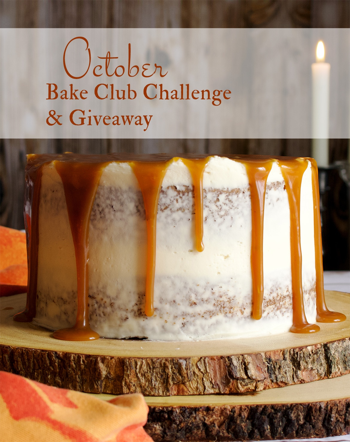 Carrot Cake with Cream Cheese Buttercream and Caramel Rum Sauce is the October, 2020 Bake Club Challenge recipe.